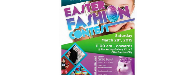 Peringati Paskah, CitraGarden City Adakan Acara Easter Fashion Contest