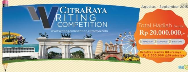 Asah Kreatifitasmu di Ajang CitraRaya Writing Competition