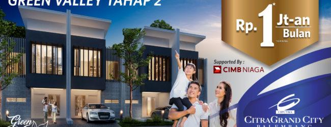 Rp 1 Jutaan/ bulan Bisa Punya Rumah Impian di CitraGrand City